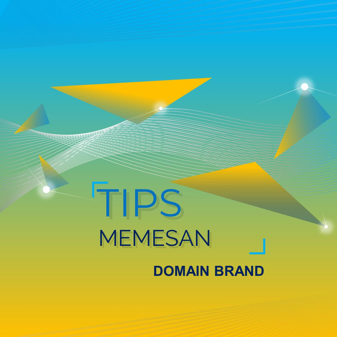 Tips Memesan Domain Brand